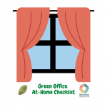 Green Office At Home Checklist. - Windows with a curtain over them.